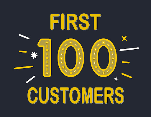 First 100 customers!